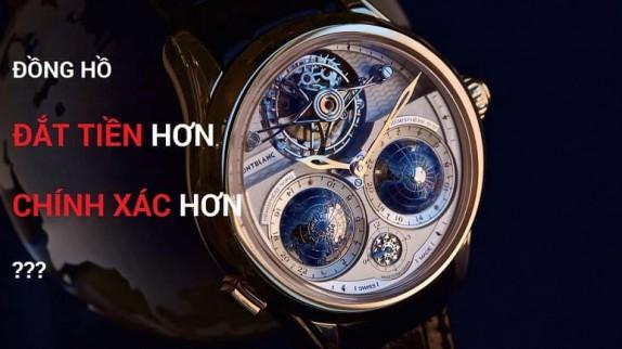 Một chiếc đồng hồ đắt tiền hơn thì chính xác hơn, phải không?