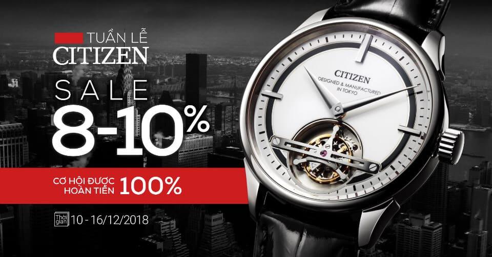 TUẦN LỄ CITIZEN - SALE UP TO 10% - Cơ Hội Được Hoàn Tiền 100%