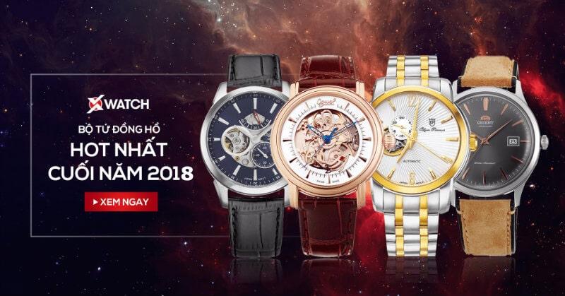 Bộ tứ đồng hồ HOT nhất cuối năm 2018
