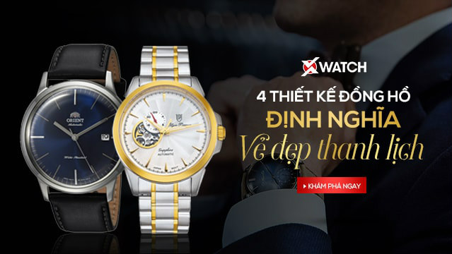 TOP 4 thiết kế đồng hồ định nghĩa vẻ đẹp thanh lịch