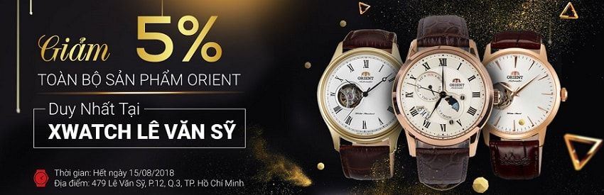 GIẢM 5% tất cả sản phẩm Orient - DUY NHẤT tại Xwatch Lê Văn Sỹ!