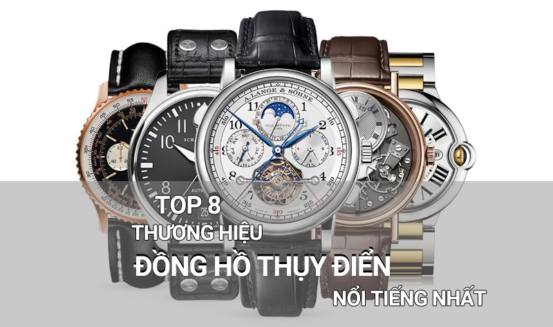 TOP 8 thương hiệu đồng hồ Thụy Điển nổi tiếng nhất