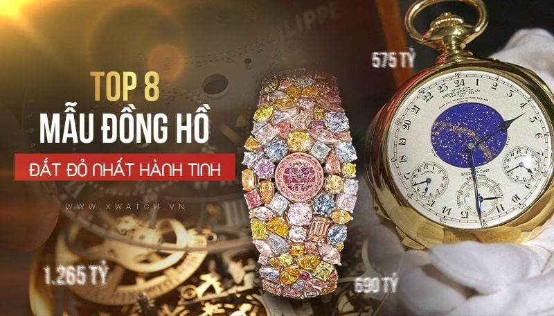 Độc & lạ: Top 8 đồng hồ đeo tay đắt nhất thế giới