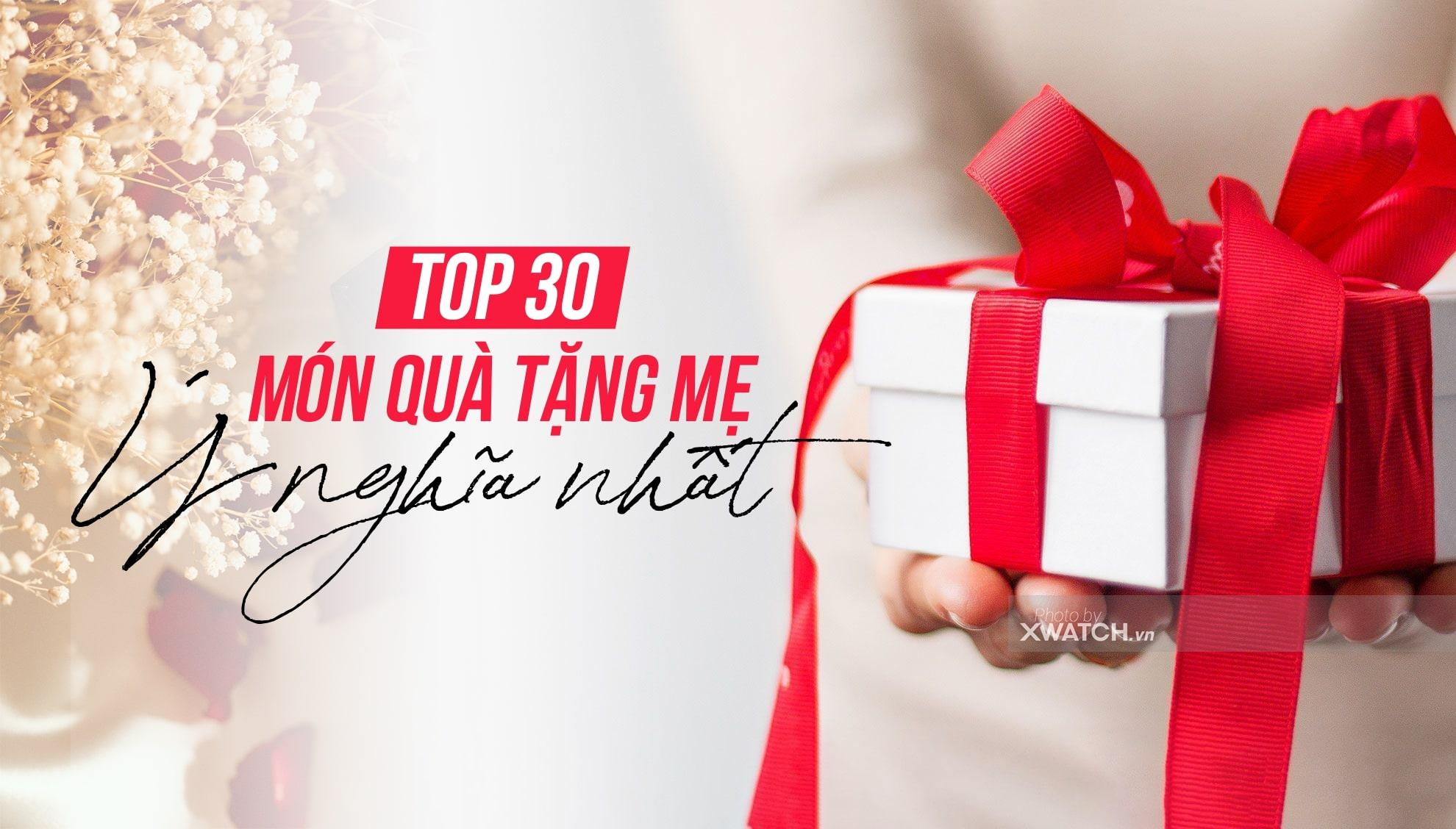 Bật mí TOP 30 món quà tặng mẹ ý nghĩa nhất