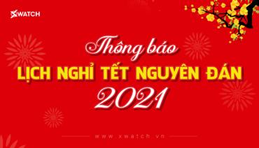 THÔNG BÁO LỊCH NGHỈ TẾT NGUYÊN ĐÁN TÂN SỬU 2021!