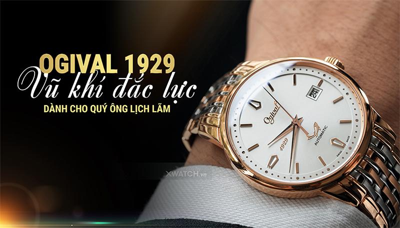 Đồng hồ Ogival 1929 - Khẳng định phong cách quý ông
