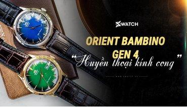 Orient Bambino Gen 4 - Khi cỗ máy thời gian đi vào huyền thoại