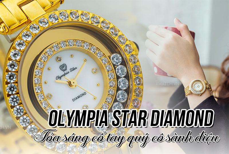 Olympia Star Diamond: Tôn lên nét kiêu sa của quý cô thời thượng!